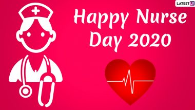 National Nurses Week 2020 Thank You Notes and Messages: WhatsApp Stickers, HD Images, Wishes & Facebook Greetings to Appreciate the Frontline Warriors on National Nurses' Day