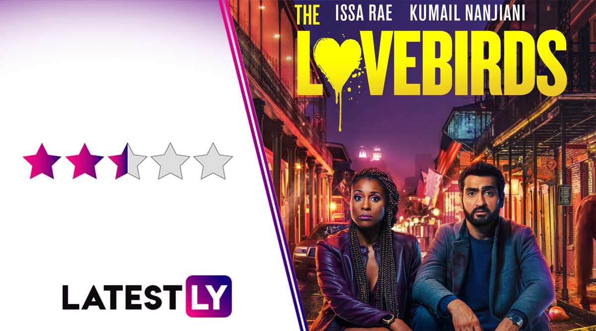 The Lovebirds Movie Review: Kumail Nanjiani and Issa Rae's Fun Chemistry Is Tops, the Film Not So Much!