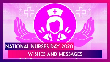 National Nurses Day 2020 Messages & Wishes To Thank The Medical Professionals