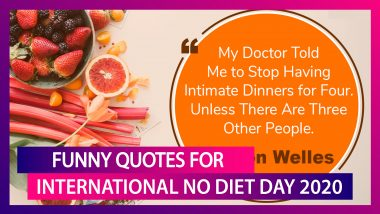 International No Diet Day 2020: Funny Quotes To Share On Body Acceptance & Body Shape Diversity