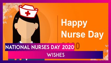 National Nurses Day 2020: Wishes & Greetings To Send Medics Thanking Them For Their Kindness