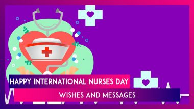 International Nurses Day 2020 Wishes: WhatsApp Messages, Quotes and Greetings to Send on May 12