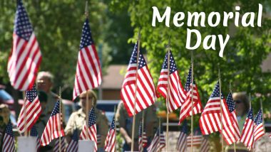 Memorial Day 2021: Quotes and Wishes To Share In Memory Of Military Personnel In The United States