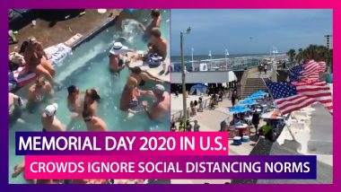 Memorial Day 2020: Americans Ignore Social Distancing Norms, Public Places See Crowds On Holiday
