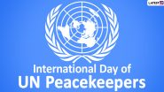 International Day of UN Peacekeepers 2020 Date & Theme: Know the History and Significance of the Day That Honours People Who Lost Their Lives for the Cause of Peace