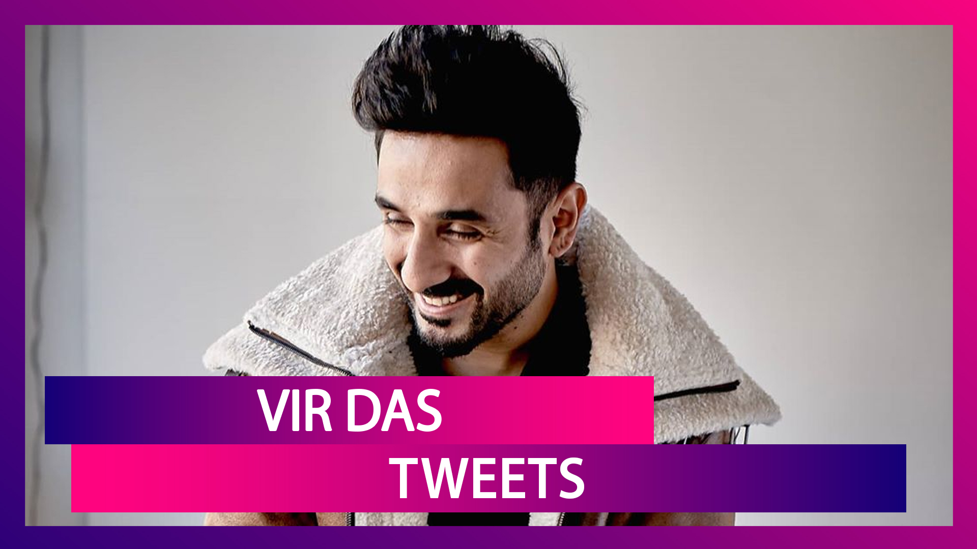 Vir Das, The Witty Comedian: 7 LIT Tweets By Him That Reflect The Current Situation!