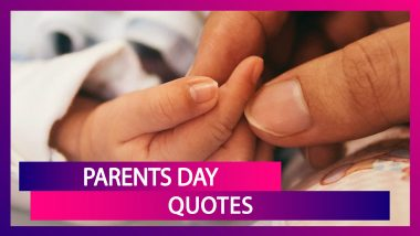 Parents' Day 2020 Quotes: Beautiful Sayings & Images on Parenthood to Share on Global Day of Parents