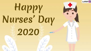 International Nurses Day 2020 Date and Theme: Know History and Significance of The Day Honouring Florence Nightingale