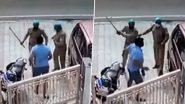 Uttar Pradesh Cops Thrash Man in Agra For Not Wearing Helmet And Face Mask, Suspended After Video Surfaces