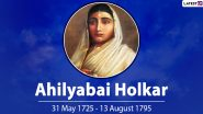 Ahilyabai Holkar's 295th Birth Anniversary: 13 Interesting Facts About the Queen of Malwa Kingdom