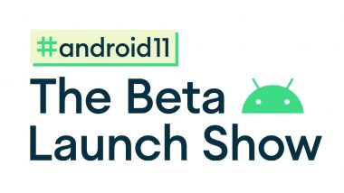 Google I/O 2020: Android 11 Beta Launch Event Postponed Amid Protests in the US