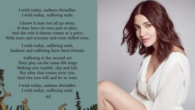Anushka Sharma Expresses Her Birthday Wish Through a Beautiful Poem on Sadness and Rising From It (View Pic)