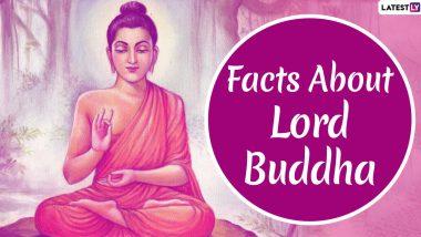 Buddha Purnima 2020: Interesting Facts And Teachings of Lord Buddha to Share on Buddha Jayanti