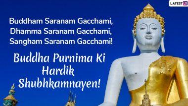 Happy Buddha Purnima 2020 Messages in Hindi: WhatsApp Stickers, Lord Buddha HD Images, Vesak Day GIF Greetings, Quotes, SMS to Send on Buddha Jayanti