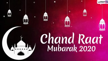 Chand Raat Mubarak 2020 HD Images & Eid Mubarak Shayari: WhatsApp Stickers, SMS, Urdu Messages, Greetings, Quotes to Wish on Eve of Eid al-Fitr