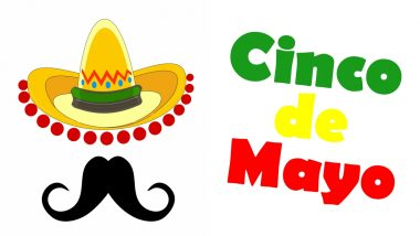 Cinco de Mayo 2020 Images & HD Wallpapers for Free Download Online: Wish Happy Cinco de Mayo With Funny Memes and GIF Greetings
