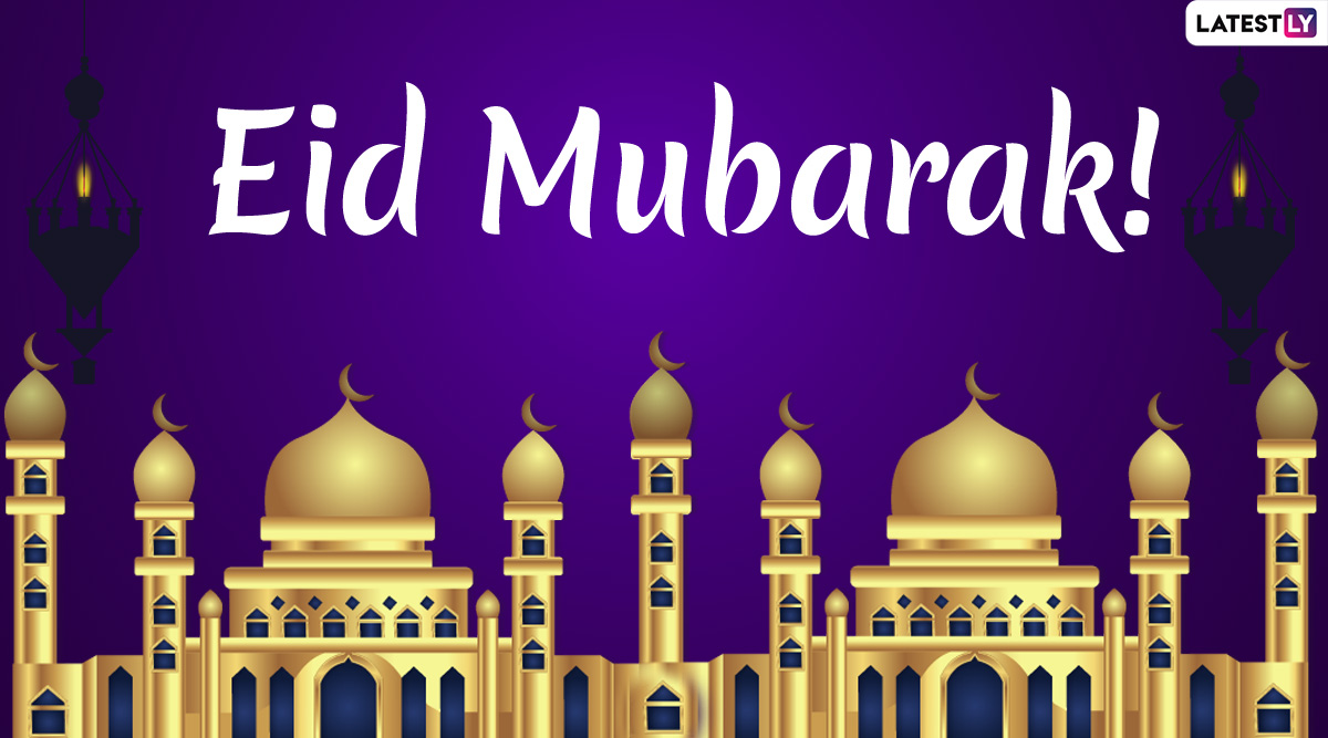 Eid Mubarak 2020 Greetings & HD Images: WhatsApp Stickers, Urdu Shayari, Facebook Quotes, SMS and GIF Messages to Send on Eid al-Fitr