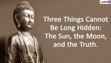 Buddha Purnima 2020 Quotes & HD Images: Wish Happy Vesak Day 2020 With These Inspirational Sayings by Gautama Buddha
