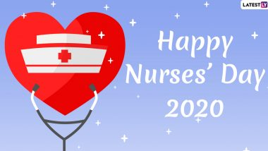 Happy Nurses Day 2020 Greetings & HD Images For Free Download Online: Celebrate International Nurses Day and Florence Nightingale's 200th Birth Anniversary With These Quotes and Messages