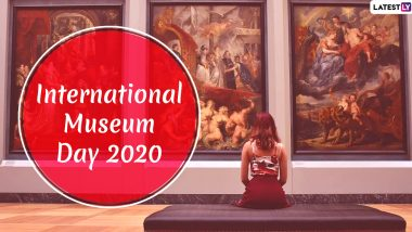 International Museum Day 2020 Date & Theme: Know History and Significance of the Day Promoting The Institution of Cultural Exchange