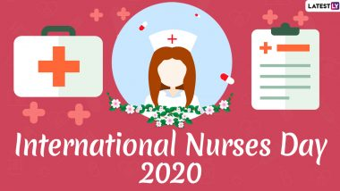 International Nurses Day 2020 Greetings: WhatsApp Stickers, Facebook GIFs, HD Images, SMS And Messages to Share Thanking Medical Staff