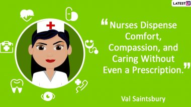 International Nurses Day 2020 Quotes With HD Images: Thoughtful Sayings About Nurses That Will Inspire You to No End!