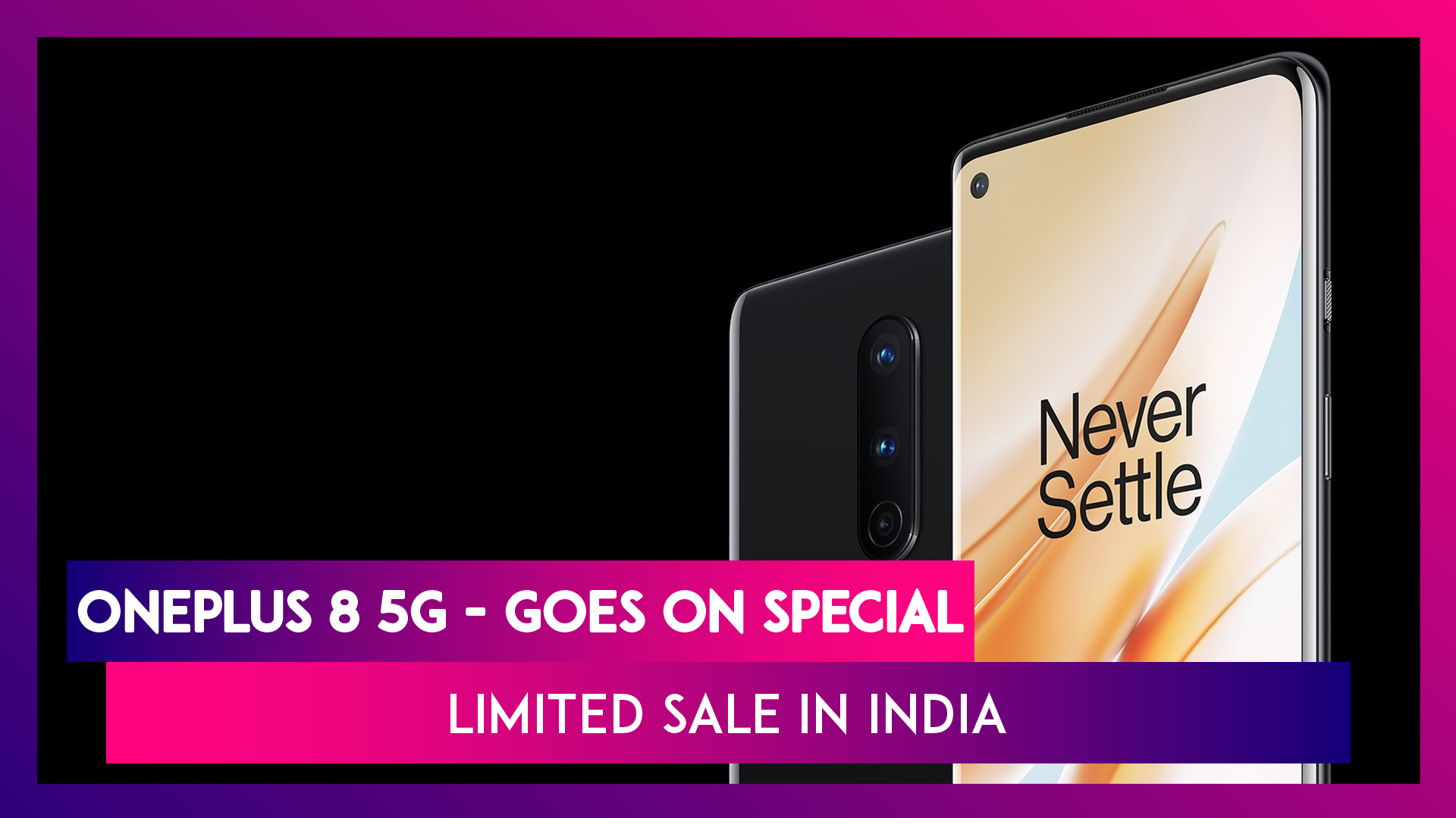 OnePlus 8 5G with Snapdragon 865 Chipset Goes on Sale on Amazon India; Check Prices, Offers, Features, Variants & Specifications