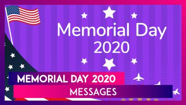 Memorial Day 2020 Quotes & Sayings: Share Images, Greetings & Messages to Honour The Bravehearts