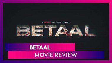 Betaal Review: Viineet Kumar's Netflix Horror Series Is Thrilling