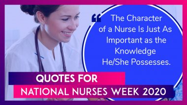 National Nurses Week 2020: Inspirational Quotes About Being A Nurse That Are So Motivating