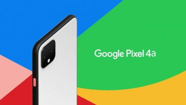 Google Pixel 4a Likely To Be Cheaper Than Pixel 3a & Will Offer Twice Storage Specifications: Report