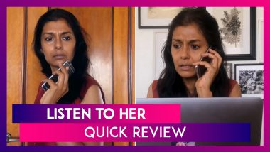 Listen To Her Quick Review: Nandita Das' Film Exposes The Irony Of 'Stay Home Stay Safe' Campaign