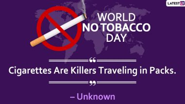 World No Tobacco Day 2021: Slogans, Wishes And Quotes That Will Encourage Folks To Give Up The Smoke and Raise Awareness