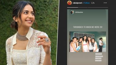 Rakul Preet Singh Shares a Pic from College Days and Her Transformation Will Leave You Amazed!