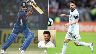 Suresh Raina Explains Similarity Between Sachin Tendulkar and Lionel Messi