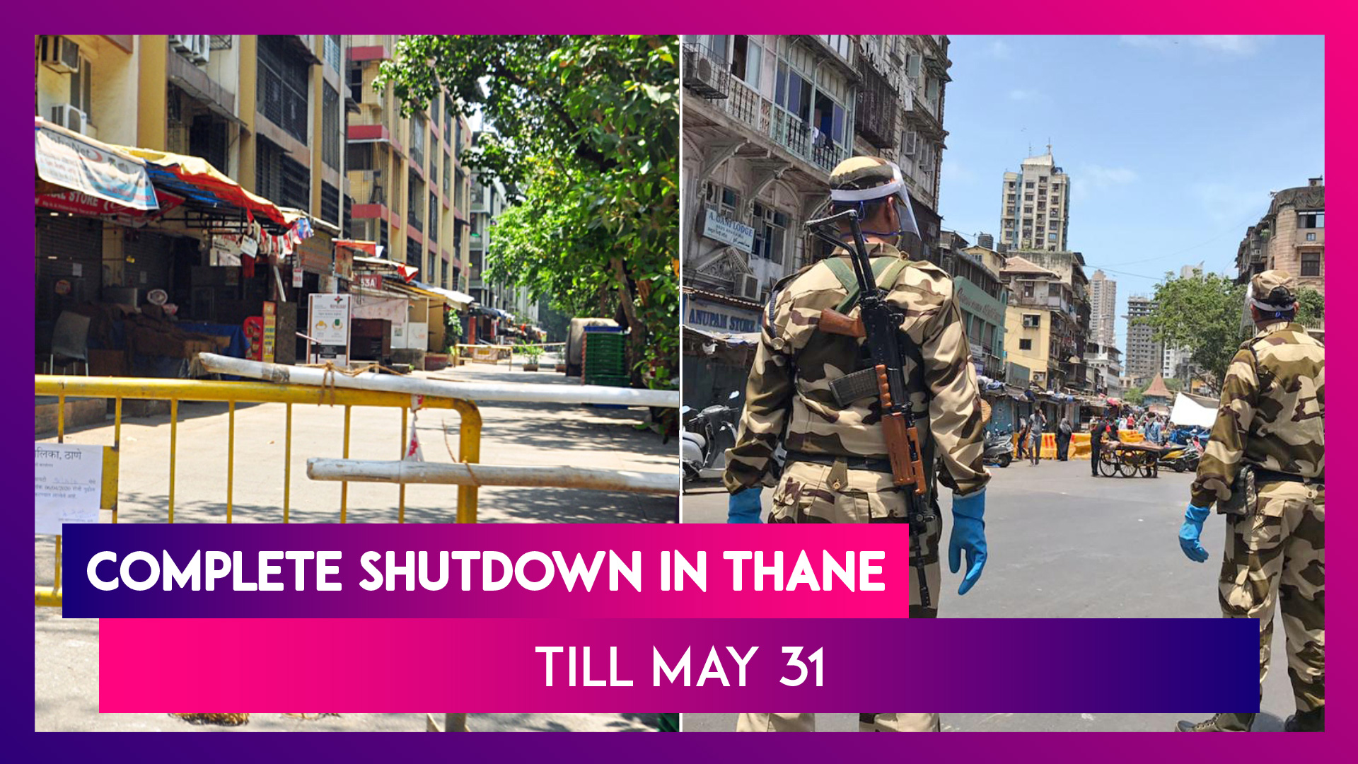 Complete Shutdown In Thane Till May 31; Centre Asks States To Get Stricter In Containment Zones