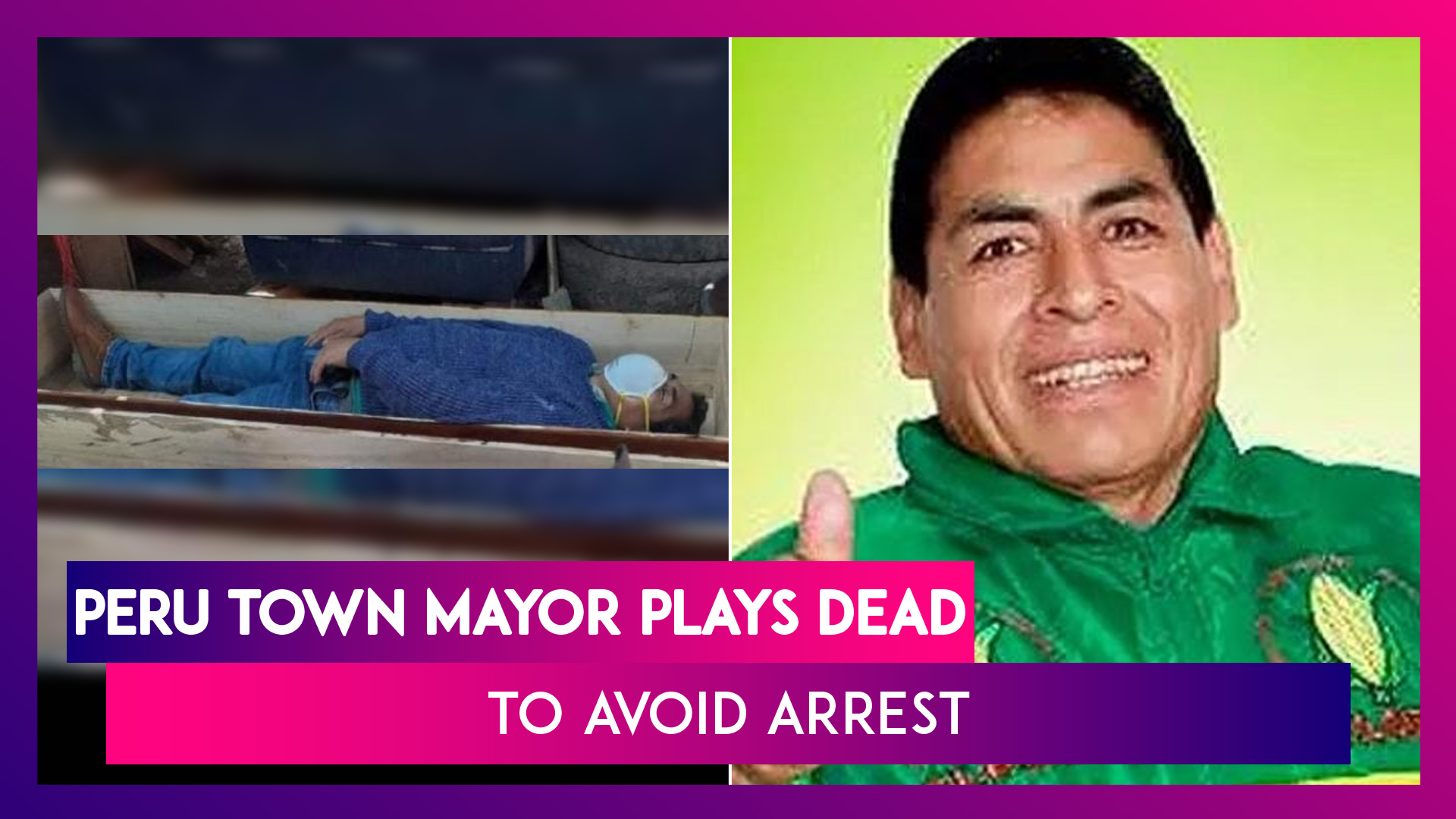 Peru Town Mayor Plays Dead In Coffin To Avoid Arrest For Violating Lockdown To Drink With Friends