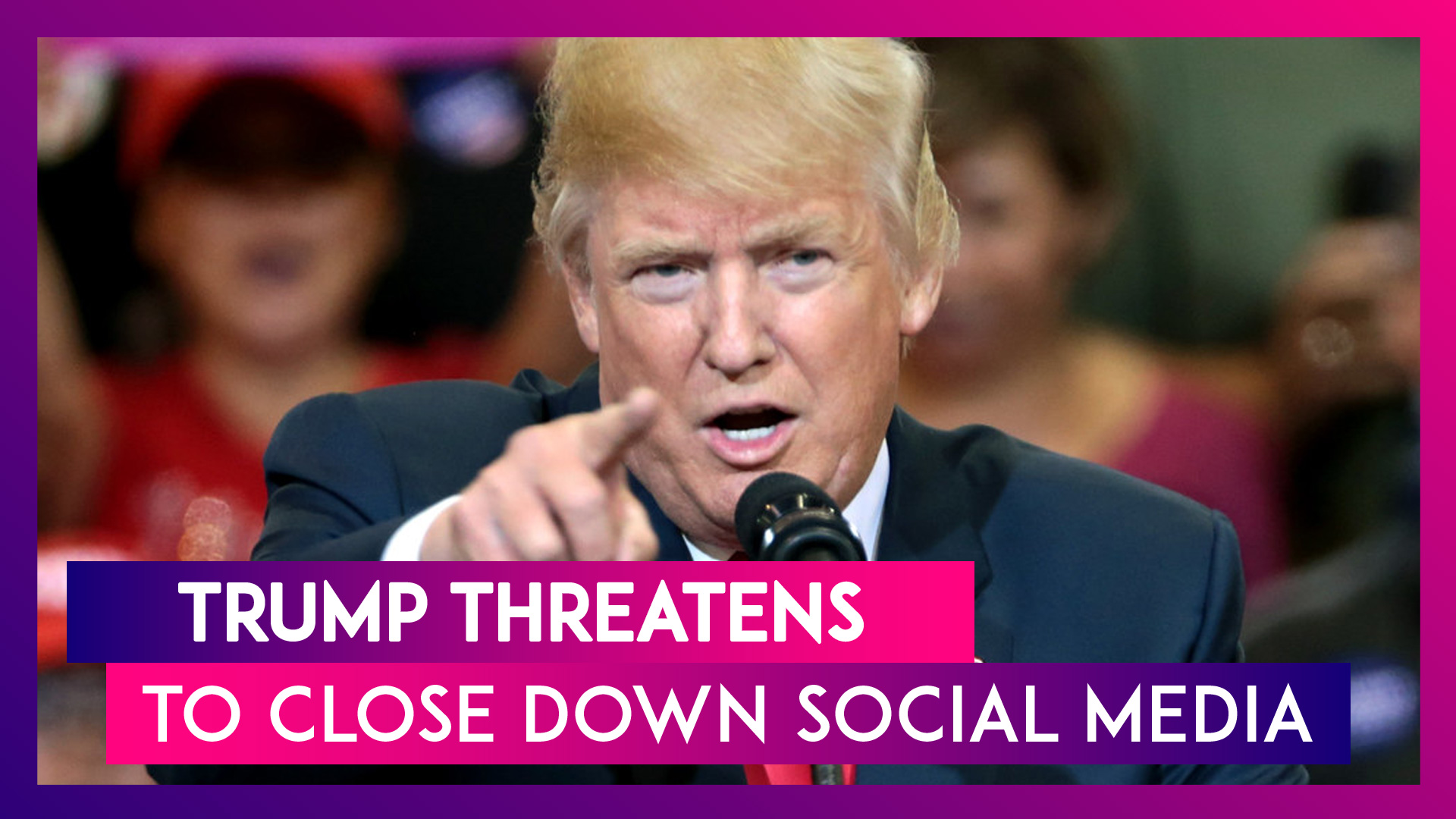 Donald Trump Threatens To Close Down Social Media, After Twitter Fact-Checks Two Of His Tweets