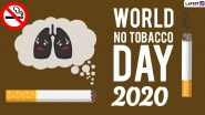 World No-Tobacco Day 2020 Quotes, Images & HD Wallpapers: WhatsApp Stickers, Messages and SMS to Motivate People to Quit Smoking and Chewing Tobacco