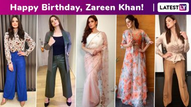 Zareen Khan Birthday Special: Versatile Chic, This Flawless Actress' Arsenal Is a Lesson in Having Every Kind of Ensemble in Our Wardrobes!