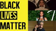 George Floyd Death: Beyonce, Rihanna, Taika Waititi and More Hollywood Celebs Speak Up For Justice