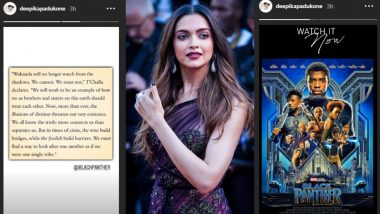 Deepika Padukone Recommends Black Panther, Shares A Well Timed Message From The Film (See Pics)