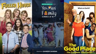 International Day Of Families 2020: Fuller House, Yeh Meri Family, The Good Place - 6 Shows You Can Binge-watch With Your Fam Jam on Netflix