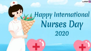 Happy International Nurses Day 2020 Wishes, Quotes & HD Images: WhatsApp Stickers, Facebook Messages & GIF Greetings to Honour Nurses