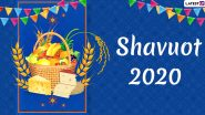 Shavuot 2020 Wishes & Chag Sameach HD Images: WhatsApp Stickers, Facebook Messages and GIFs to Send Feast of Weeks' Greetings on the Jewish Holiday