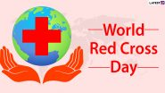 World Red Cross Day 2021 HD Images With Quotes: Wishes To Send Everyone On World Red Cross and Red Crescent Day