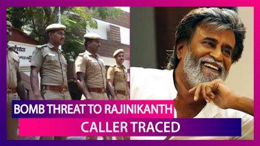 Bomb Threat To Megastar Rajinikanth: Chennai Police Trace The Caller