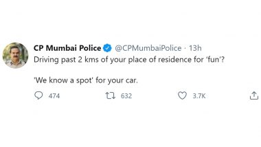 Mumbai Police Goes Witty With 'We Know a Spot' Trend To Warn Mumbaikars That 'Your Car Will be Seized If You Move Beyond 2 Km Radius of Your Homes'