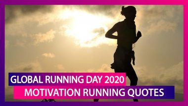 Global Running Day 2020: Motivational Quotes That Will Inspire You To Run