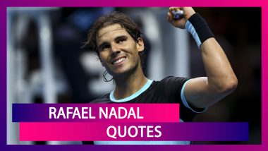 Rafael Nadal 34th Birthday: Powerful Quotes By The Spanish Tennis Ace